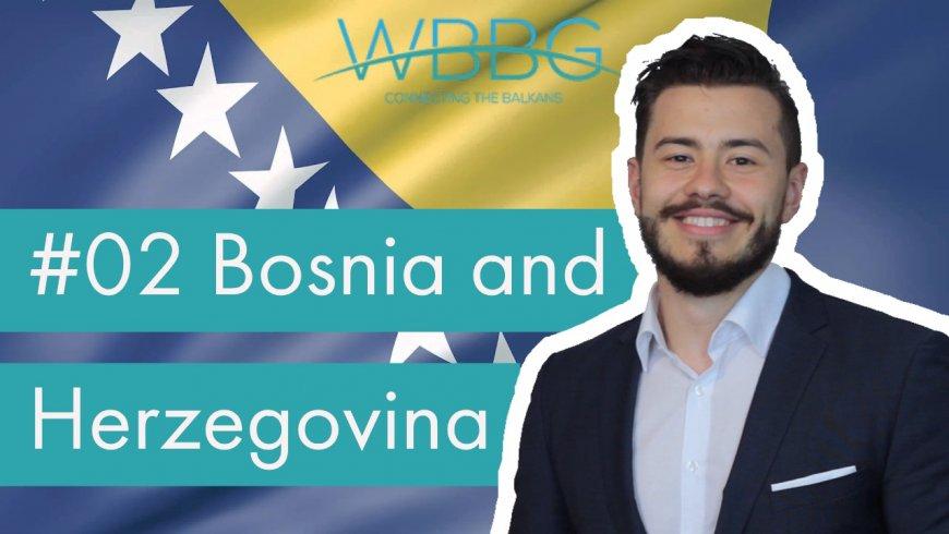 Western Balkans Video Series #02: Bosnia and Herzegovina